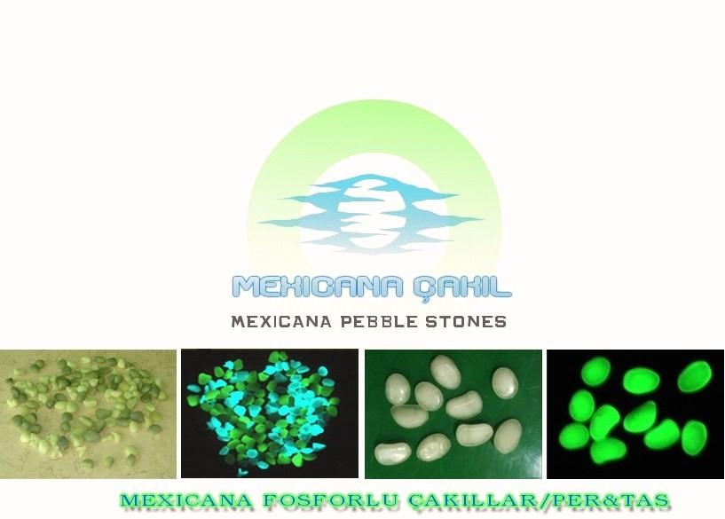 Mexicana fosforlu çakıl taşı
